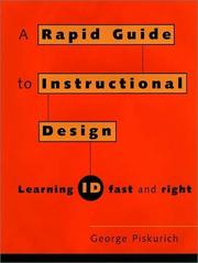 Cover of: Rapid Instructional Design  | George M. Piskurich