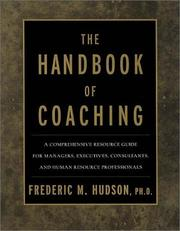 Cover of: The Handbook of Coaching | Frederic M., Ph.D. Hudson, Frederic M. Hudson