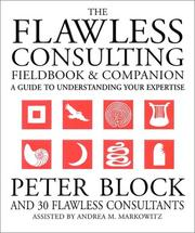 Cover of: The flawless consulting fieldbook & companion
