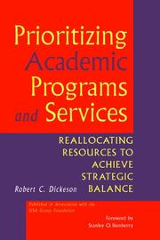 Prioritizing academic programs and services by Robert C. Dickeson