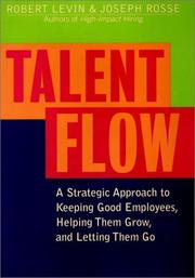 Cover of: Talent Flow | Robert A. Levin