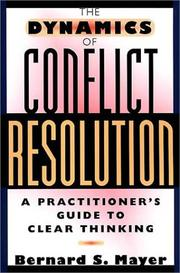 Cover of: The dynamics of conflict resolution