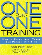 Cover of: One-on-One Training | Bob Pike, Lynn Solem, Dave Arch