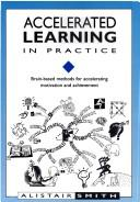 Cover of: Accelerated learning in practice | Alistair Smith