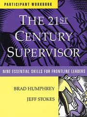 Cover of: The 21st Century Supervisor Participant Wkbk - Nine Essential Skills for Frontline Leaders