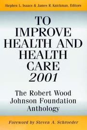 Cover of: To Improve Health and Health Care 2001 |