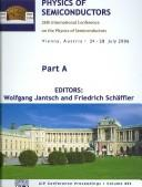 Cover of: Physics of semiconductors | International Conference on the Physics of Semiconductors (28th 2006 Vienna, Austria)
