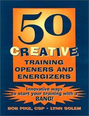 Cover of: 50 Creative Training Openers and Energizers | Bob Pike