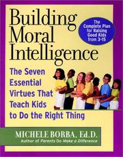 Cover of: Building Moral Intelligence | Michele Borba Ed.D.