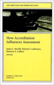 Cover of: How accreditation influences assessment | Martin Kramer, James L. Ratcliff