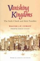 Vanishing Kingdoms by Walter J. P. Curley