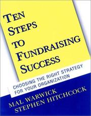 Cover of: Ten Steps to Fundraising Success: Choosing the Right Strategy for Your Organization (With CD-ROM)