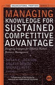 Cover of: Managing knowledge for sustained competitive advantage