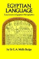 Cover of: Easy lessons in Egyptian hieroglyphics with sign list