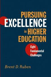 Cover of: Pursuing Excellence in Higher Education: Eight Fundamental Challenges (The Jossey-Bass Higher and Adult Education Series)