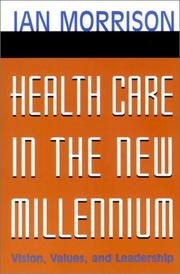Cover of: Health Care in the New Millennium | Ian Morrison