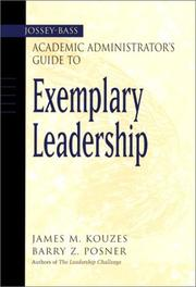 Cover of: The Jossey-Bass Academic Administrator's Guide to Exemplary Leadership