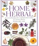 Cover of: The Herb Society's home herbal
