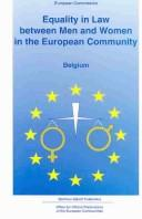Cover of: Equality in law between men and women in the European Community