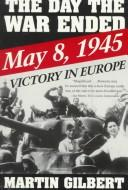 Cover of: The day the war ended