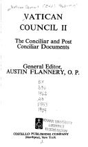 Cover of: Vatican Council II: the conciliar and post conciliar documents