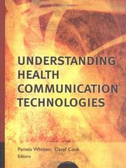 Cover of: Understanding Health Communication Technologies (J-B Public Health/Health Services Text) |