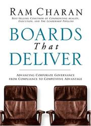 Cover of: Boards That Deliver: Advancing Corporate Governance From Compliance to Competitive Advantage