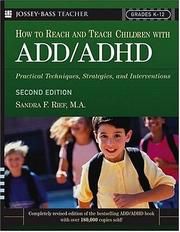 Cover of: How to reach and teach children with ADD/ADHD