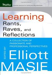 Cover of: Learning Rants, Raves, and Reflections | Elliott Masie