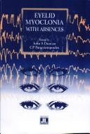 Cover of: Eyelid Myoclonia with Absences | J. Duncann
