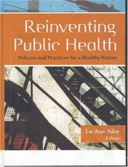 Cover of: Reinventing Public Health