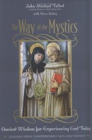 Cover of: The Way of the Mystics: Ancient Wisdom for Experiencing God Today