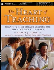 Cover of: The Heart of Teaching | Audrey J. Sirota