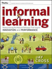 Cover of: Informal Learning | Jay Cross