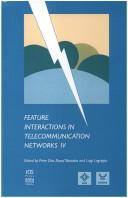 Cover of: Feature interactions in telecommunications networks IV |