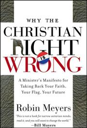 Cover of: Why the Christian Right Is Wrong | Robin Meyers