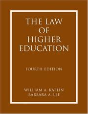 Cover of: The Law of Higher Education | William A. Kaplin