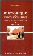 Cover of: Rhétorique de l'anti-socialisme