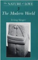 Cover of: The nature of love | Irving Singer