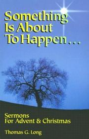 Cover of: Something is about to happen | Thomas G. Long