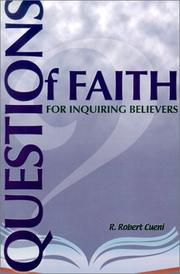 Cover of: Questions of Faith for Inquiring Believers