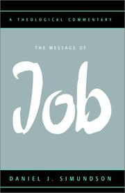 Cover of: The Message of Job | Daniel J. Simundson