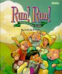 Cover of: Run! Run!