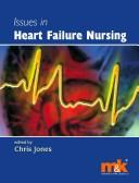 Cover of: Issues in heart failure nursing |