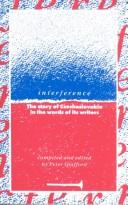 Cover of: Interference: The Story of Czechoslovakia in the Words of its Writers