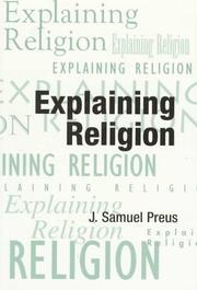 Cover of: Explaining religion