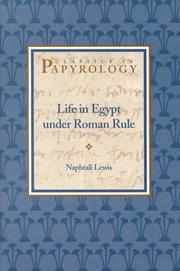 Cover of: Life in Egypt Under Roman Rule (Classics in Papyrology, V. 1)