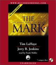 The Mark by Jerry B. Jenkins, Tim F. LaHaye