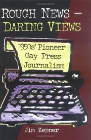 Rough news, daring views