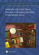 Cover of: Textbooks and school library provision in secondary education in Sub-Saharan Africa by